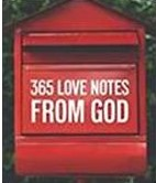Liberating Love: 365 Love Notes From God: Week 1